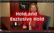 Hold and exclusive hold
